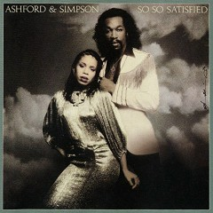 So So Satisfied - Ashford & Simpson