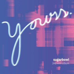 Yours - Sugarbowl