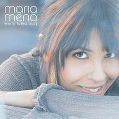 White Turns Blue - Maria Mena
