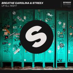 Up All Night (Single) - Breathe Carolina, Streex