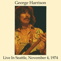 Sue Me Sue You Blues - Live In Seattle 1974 (CD2) - George Harrison