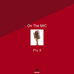 On The Mic (Single)