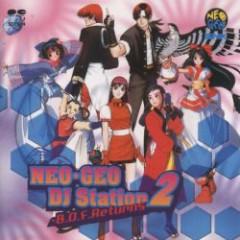 NEO-GEO DJ Station 2 ~ B.O.F. Returns