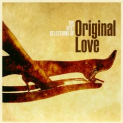 The Best Selections of Original Love