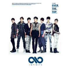 OVER THE TOP - Infinite