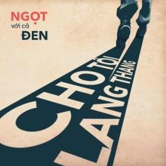 Cho Tôi Lang Thang (Single)