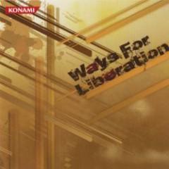 Ways For Liberation (CD1) - KONAMI