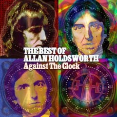 Against the Clock (CD1)  - Allan Holdsworth