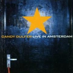 Live In Amsterdam - Candy Dulfer
