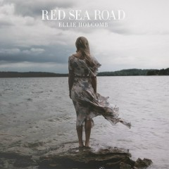 Red Sea Road - Ellie Holcomb