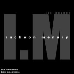 I.M Incheon Menary (Single)