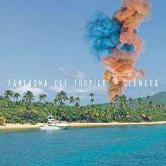 Fantasma Del Tropico