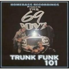 Trunk Funk 101
