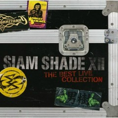 Siam Shade XII ~The Best Live Collection~ (CD3)  - Siam Shade