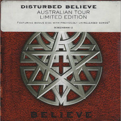 Believe [Tour Edition] - Disturbed