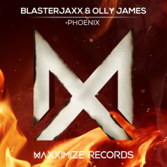 Phoenix (Single) - BlasterJaxx, Olly James