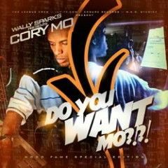 Do You Want Mo? (CD2) - Cory Mo