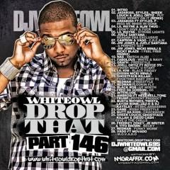 Drop That 146 (CD1)