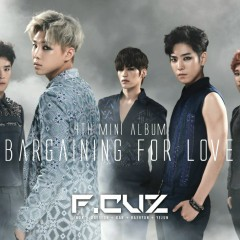 Bargaining For Love - F.Cuz