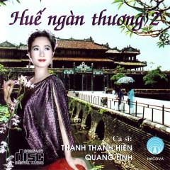 Huế Ngàn Thương 2 - Quang Linh,Thanh Thanh Hiền