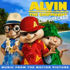 Alvin & The Chipmunks 3 Chipwrecked OST