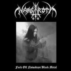 Fuck Off Nowdays Black Metal