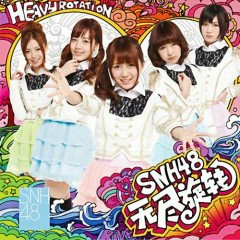 Heavy Rotation - SNH48