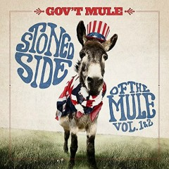 Stoned Side Of The Mule Vol. 1 & 2