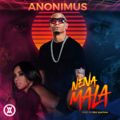Nena Mala (Single) - Anonimus