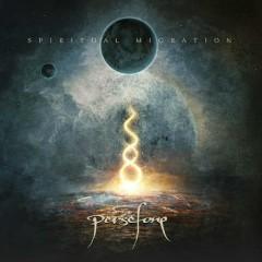 Spiritual Migration - Persefone