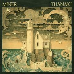 Tuanaki - Miner
