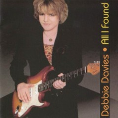 All I Found - Debbie Davies