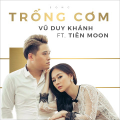 Trống Cơm (Single) - Vũ Duy Khánh, DJ Tiên Moon, DJ Vana