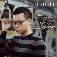 Buông Tay Kỉ Niệm (Single) - Minh Trí