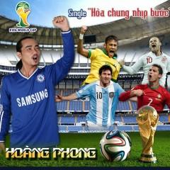 Hòa Chung Nhịp Bước (Single) - Hòang Phong