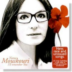 I'll Remember You (CD1) - Nana Mouskouri
