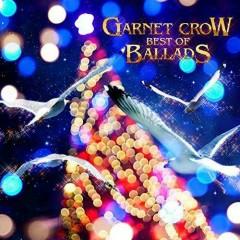 GARNET CROW BEST OF BALLADS CD1