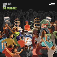 Chris Dave And The Drumhedz (Clean Version)