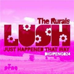 Lush (Just Happened That Way) (Remixes)
