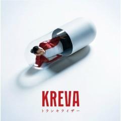 Tranquilizer - KREVA