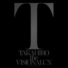 the VISIONALUX CD1 - EXILE TAKAHIRO