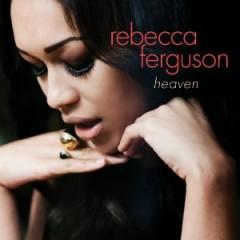 Heaven (US Edition) - Rebecca Ferguson