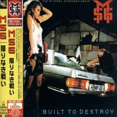 Built To Destroy (Japan Remastered Expanded Edition) - The Michael Schenker Group