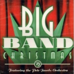 Big Band Christmas - Pete Jacobs