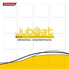 jubeat knit ORIGINAL SOUND TRACK (CD1)