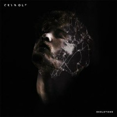 Skeletons - Crywolf