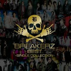BreakerZ Best -Single Collection- (CD1) - BreakerZ