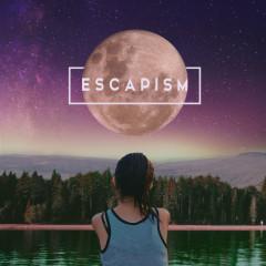 Escapism (Single)