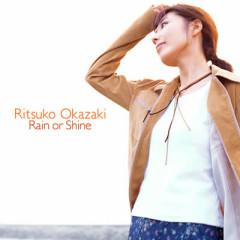 Rain Or Shine - Ritsuko Okazaki