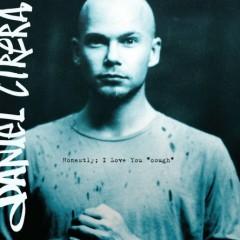 Honestly I Love You Cough - Daniel Cirera
